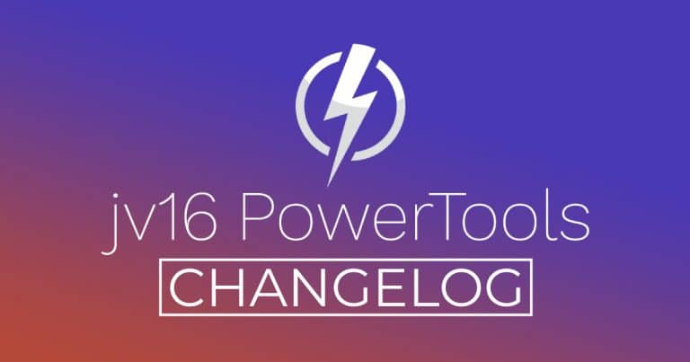 jv16 PowerTools Changelog